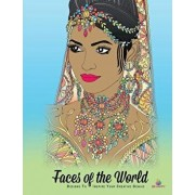 Faces of the World: Adult Coloring Book, Designs to Inspire Your Creative Genius, Paperback/Tracee Clayton Garrett