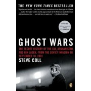 Ghost Wars: The Secret History of the CIA, Afghanistan, and Bin Laden, from the Soviet Invas Ion to September 10, 2001, Paperback
