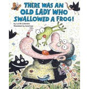 There Was an Old Lady Who Swallowed a Frog!, Paperback
