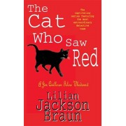 Cat Who Saw Red (The Cat Who... Mysteries, Book 4). An enchanting feline mystery for cat lovers everywhere, Paperback/Lilian Jackson Braun