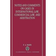 Notes and Comments on Cases in International Law Commercial Law and...