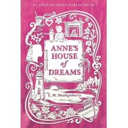 Anne's House of Dreams, Paperback/L. M. Montgomery