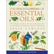 Encyclopedia of Essential Oils: The Complete Guide to the Use of Aromatic Oils in Aromatherapy, Herbalism, Health and Well-Being, Paperback