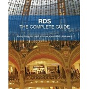 Rds - The Complete Guide: Everything You Need to Know about Rds. and More., Paperback/Freek Berson
