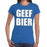 Bellatio Decorations Geef Bier tekst t-shirt blauw dames M - Feestshirts