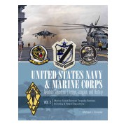 United States Navy and Marine Corps Aviation Squadron Lineage, Insignia, and History: Volume 2: Marine Scout-Bomber, Torpedo-Bomber, Bombing & Attack (9780764347559)