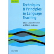 Techniques and Principles in Language Teaching - Practical, Step-by-Step Guidance for ESL Teachers, and Thought-Provoking Questions to Stimulate Furt (9780194423601)