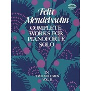 Felix Mendelssohn Complete Works for Pianoforte Solo, Vol. II: 002
