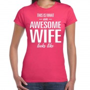 Bellatio Decorations Awesome wife / partner cadeau t-shirt roze voor dames XS - Feestshirts