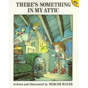 There's Something in My Attic, Paperback