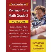Common Core Math Grade 2 Workbook: Second Grade Math Workbook & Practice Questions for 2nd Grade Common Core Math, Paperback/Test Prep Books