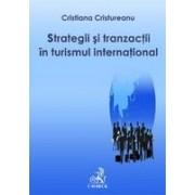 Strategii si tranzactii in turismul international.