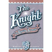 The Knight in Rusty Armor, Paperback