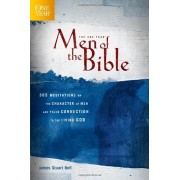 The One Year Men of the Bible: 365 Meditations on the Character of Men and Their Connection to the Living God, Paperback