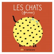 Editions Sarbacane Les Chats - Formes