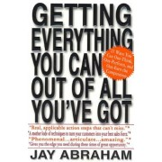 Getting Everything You Can Out of All You've Got: 21 Ways You Can Out-Think, Out-Perform, and Out-Earn the Competition, Paperback