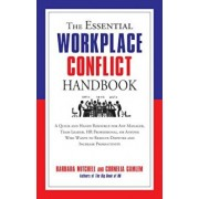 The Essential Workplace Conflict Handbook: A Quick and Handy Resource for Any Manager, Team Leader, HR Professional, or Anyone Who Wants to Resolve Di, Paperback/Barbara Mitchell