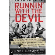 Runnin' with the Devil: A Backstage Pass to the Wild Times, Loud Rock, and the Down and Dirty Truth Behind the Making of Van Halen, Paperback