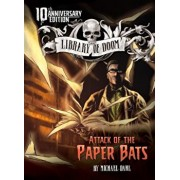 Attack of the Paper Bats: 10th Anniversary Edition, Paperback/Michael Dahl
