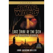 Lost Tribe of the Sith: The Collected Stories