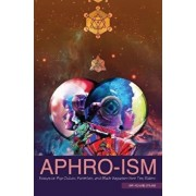 Aphro-Ism: Essays on Pop Culture, Feminism, and Black Veganism from Two Sisters, Paperback/Aph Ko