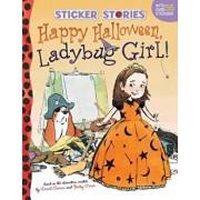 Happy Halloween, Ladybug Girl!, Paperback/David Soman