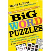 The Little Book of Big Word Puzzles: Over 400 Synonym Scrambles, Crossword Conundrums, Word Searches & Other Brain-Tickling Word Games, Paperback