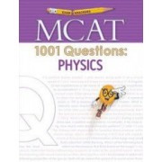 Examkrackers MCAT 1001 Questions Physics