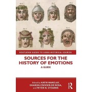 Sources for the History of Emotions par Katie Barclay