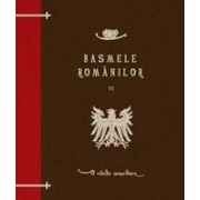 Basmele romanilor, volumul VI