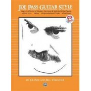 Alfred Publishing Co., Inc. Joe Pass Guitar Style: Learn the Sound of Modern Harmony & Melody, Book & CD