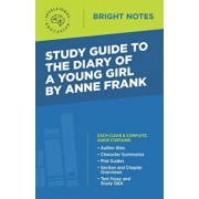 Study Guide to The Diary of a Young Girl by Anne Frank, Paperback/Intelligent Education
