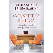 Consejeria Biblica: Manual de Consulta Sobre 40 Temas Criticos, Paperback/Ron Hawkins