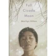 Full Cicada Moon, Hardcover