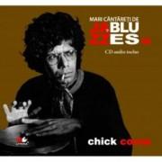 Chick Corea - Mari cantareti de jazz si blues - Vol. 16