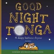 Good Night Tonga: A Sleepy Bedtime Rhyme, Paperback/Mary Aflague