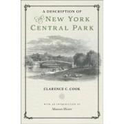 A Description of the New York Central Park, Hardcover
