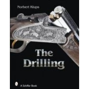 Schiffer Pub Ltd The Drilling Gun