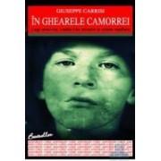 In ghearele Camorrei - Giuseppe Carrisi
