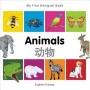 My First Bilingual Book-Animals (English-Chinese), Hardcover