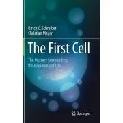 The First Cell de Schreiber & Ulrich CMayer & Christian