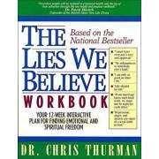 The Lies We Believe Workbook, Paperback/Chris Thurman