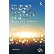 Conservative and Radical Perspectives on Psychoanalytic Knowledge b...