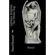 Divina Insidia: The Divine Trap, Paperback/Pascal Roussel