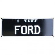 """""""Novelty Number Plate - 1 Tuff Ford"""""""