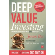 Deep Value Investing, 2nd Edition: Finding Bargain Shares with Big Potential, Paperback