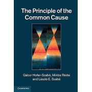The Principle of the Common Cause by Gabor HoferSzabo & Miklos Rede...