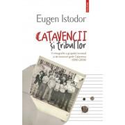 Catavencii si tribul lor. O etnografie a grupului incomod si de moravuri grele Catavencu (1990-2006)