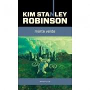 Marte verde (Trilogia Marte, partea a II-a) - Kim Stanley Robinson