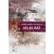 Aleksandar Gatalica VELIKI RAT
